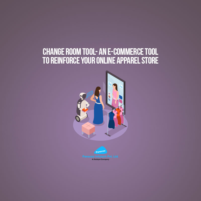 Change Room Tool- An E-Commerce Tool to Reinforce Your Online Apparel Store