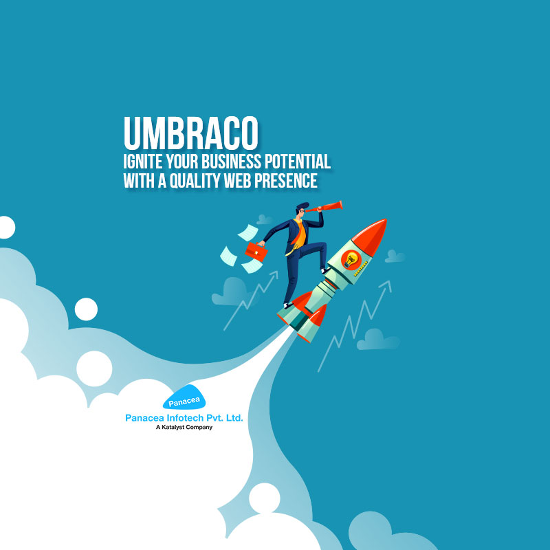 Umbraco: Ignite Your Business Potential with a Quality Web Presence