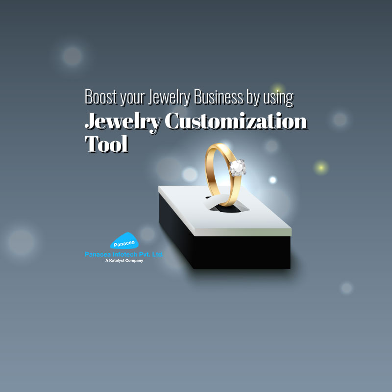 Boost your Jewelry Business by using Jewelry Customization Tool