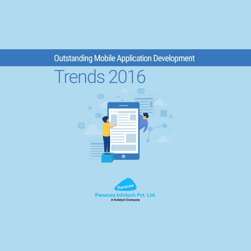 Outstanding Mobile Application Development Trends – 2016