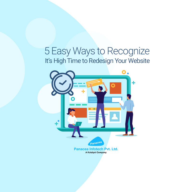 5 Easy Ways to Recognize It's High Time to Redesign Your Website