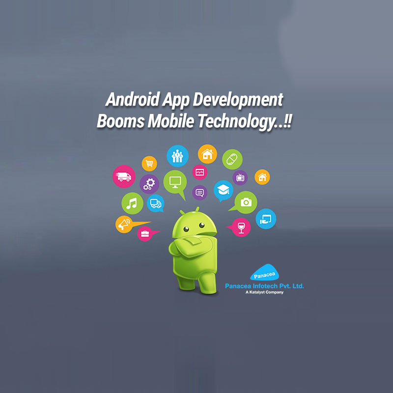 Android App Development Booms Mobile Technology. !!