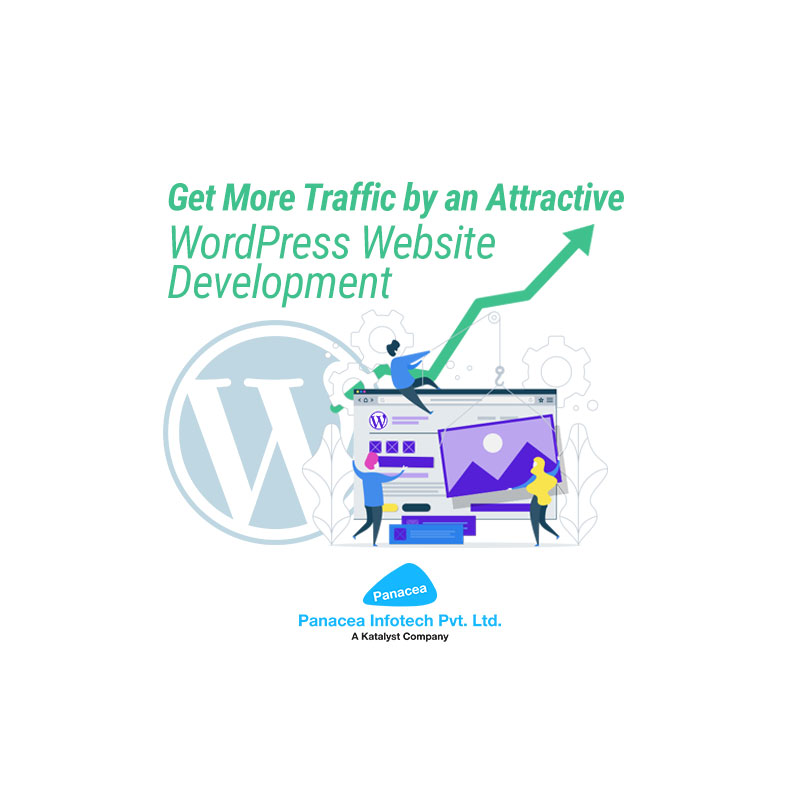 Get More Traffic by an Attractive WordPress Website Development
