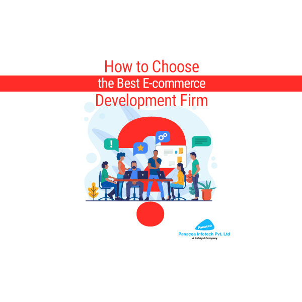 How to Choose the Best E-commerce Development Firm