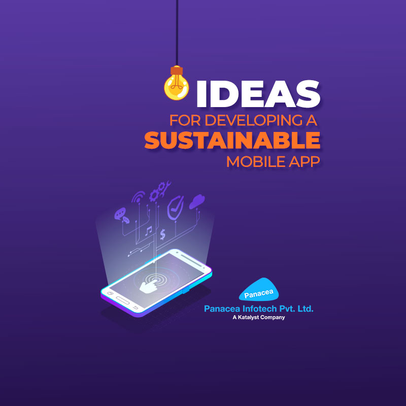 Ideas for developing a sustainable Mobile App