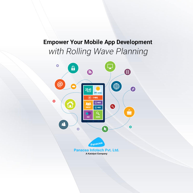 Empower Your Mobile App Development with Rolling Wave Planning