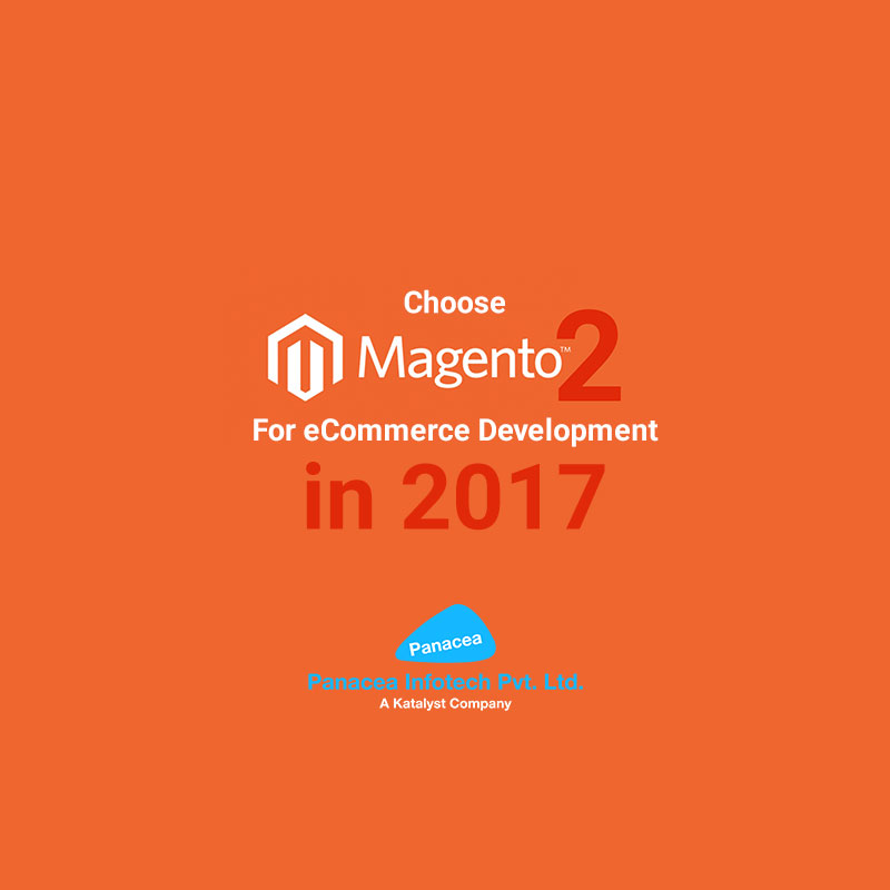 Choose-Magento-2-For-eCommerce-Development-in-2017