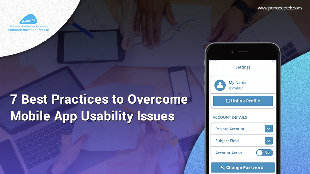 7 Best Practices to Overcome Mobile App Usability Issues
