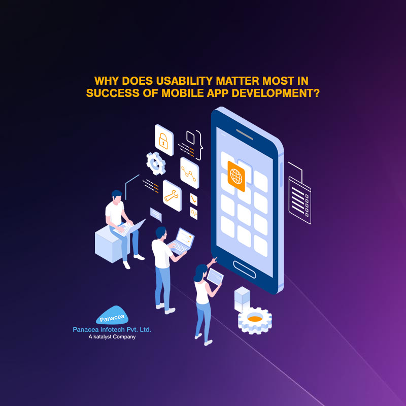 Why does Usability Matter Most in Success of Mobile App Development?
