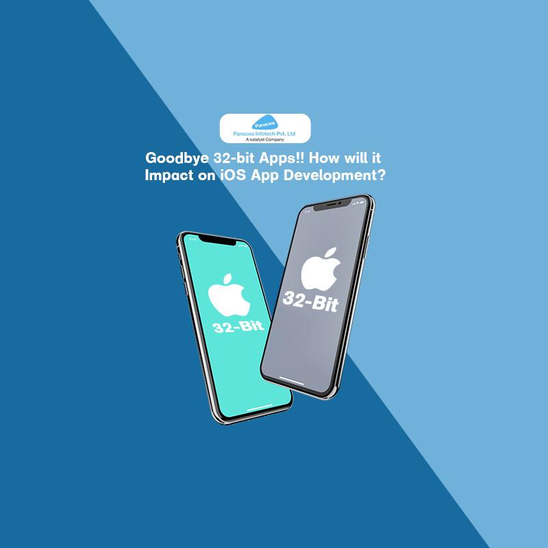 Goodbye 32-bit Apps!! How will it Impact on iOS App Development