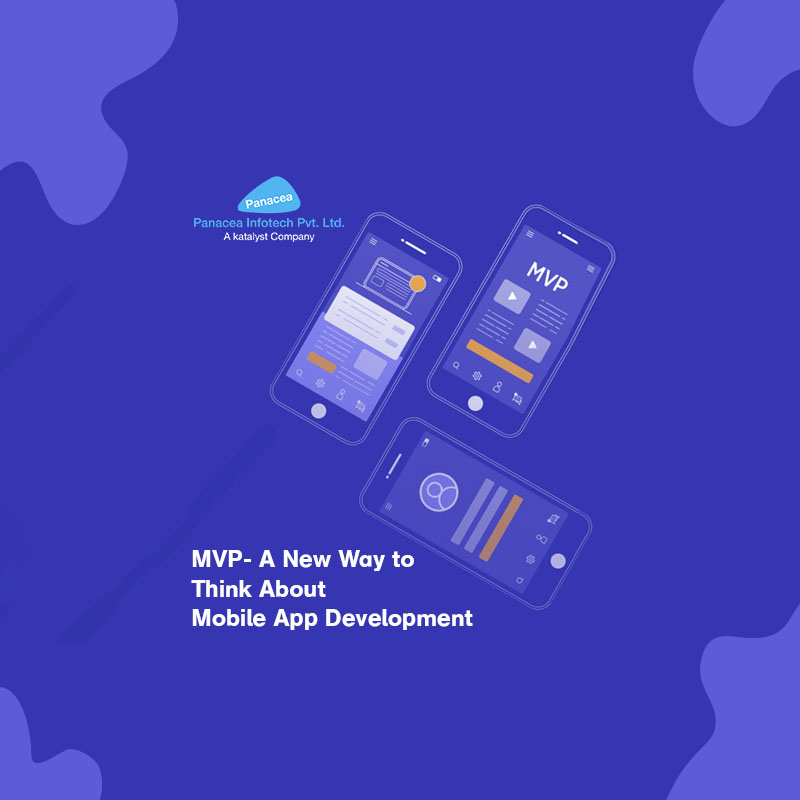 MVP- A New Way to Think About Mobile App Development