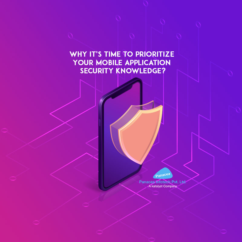 Why it's Time to Prioritize Your Mobile Application Security Knowledge?