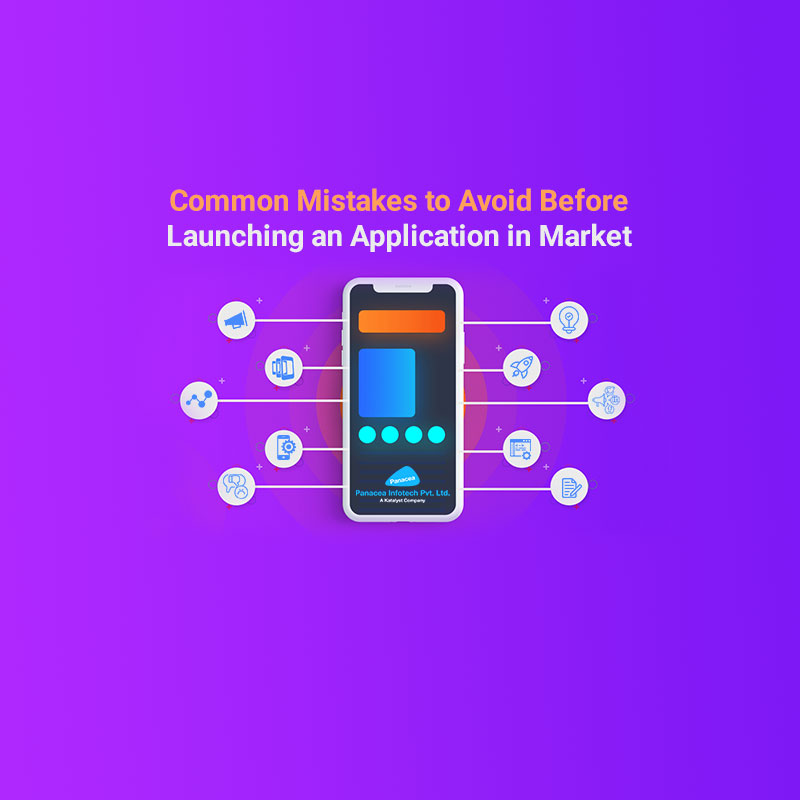 Common-Mistakes-to-Avoid-Before-Launching-an-Application-in-Market