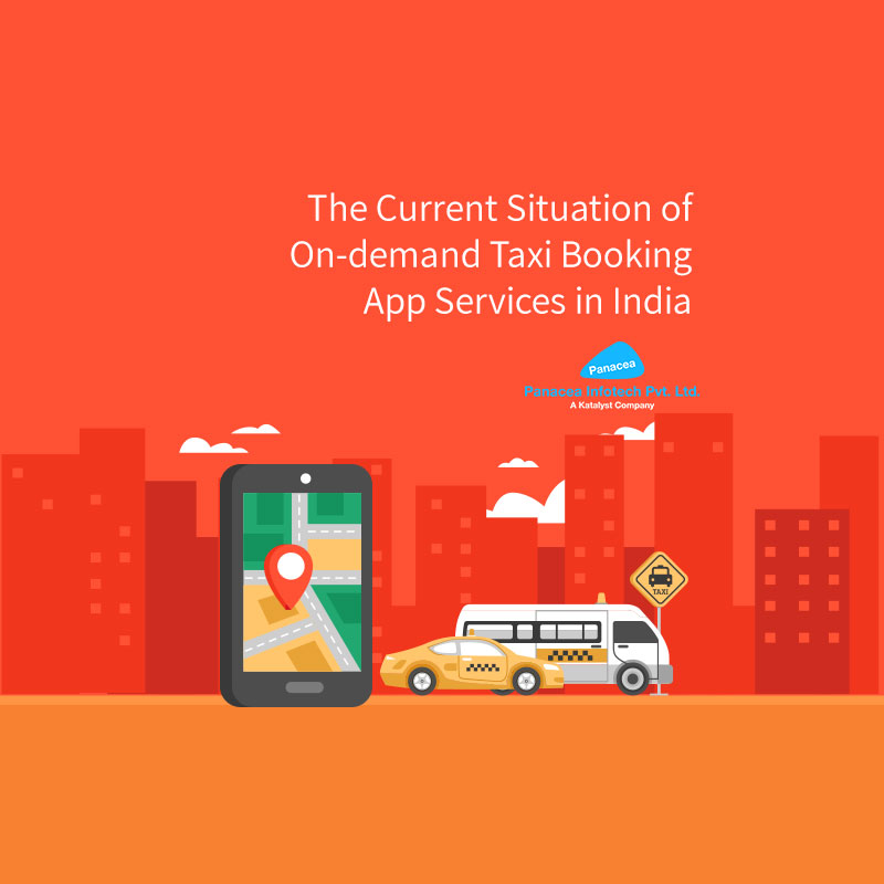 The Current Situation of On-demand Taxi Booking App Services in India