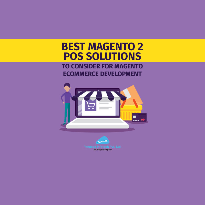 Best Magento 2 POS Solutions to Consider for Magento Ecommerce Development
