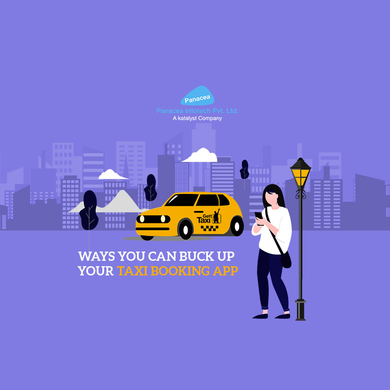 Ways You Can Buck up Your Taxi Booking App