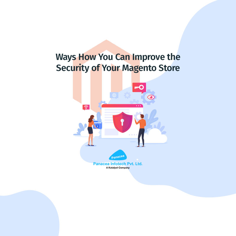 Ways How You Can Improve the Security of Your Magento Store