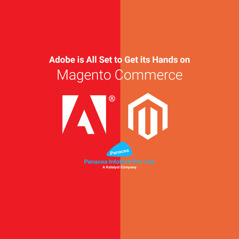 Adobe is All Set to Get its Hands on Magento Commerce