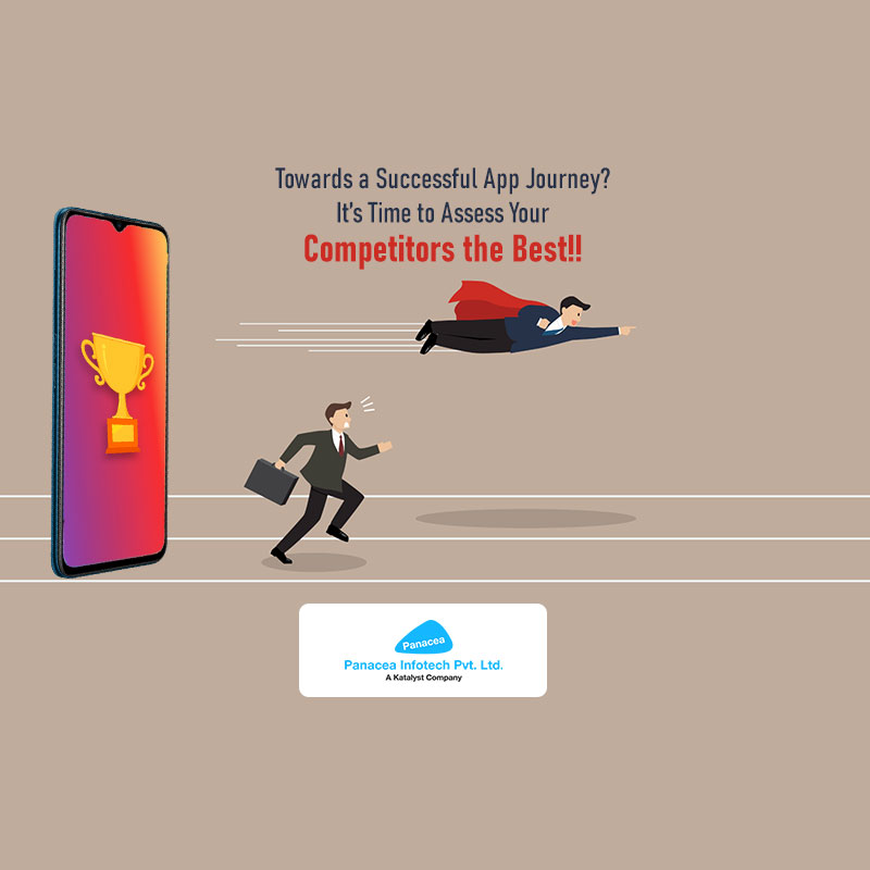 Towards a Successful App Journey? It's Time to Assess Your Competitors the Best!!