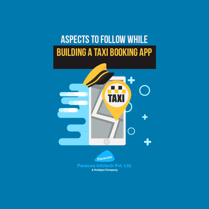 Aspects to Follow While Building a Taxi Booking App