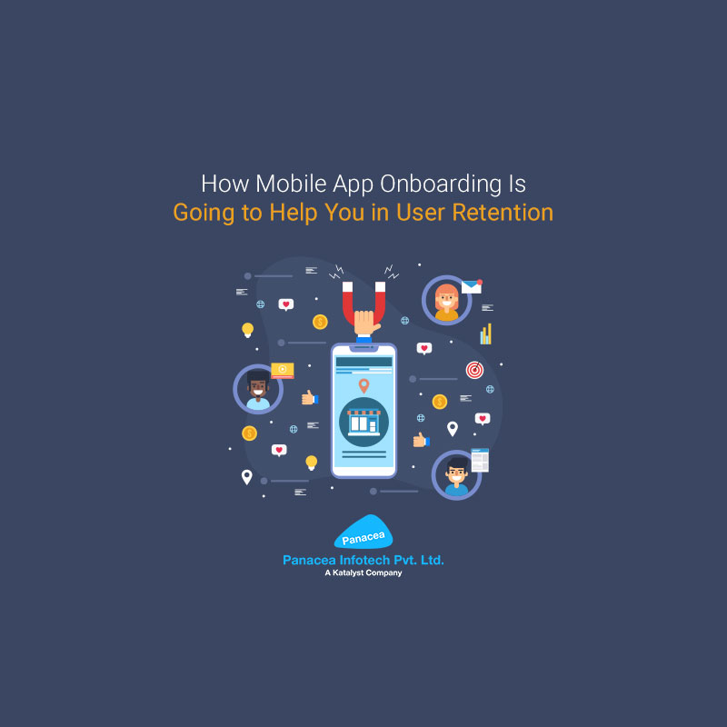 How Mobile App Onboarding Is Going to Help You in User Retention