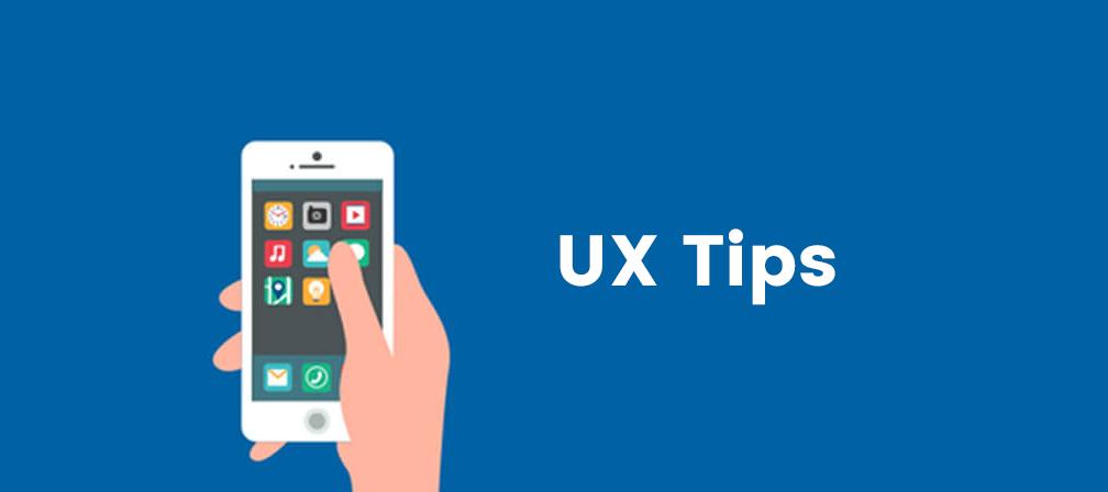 UX Tips For Mobile App Developers
