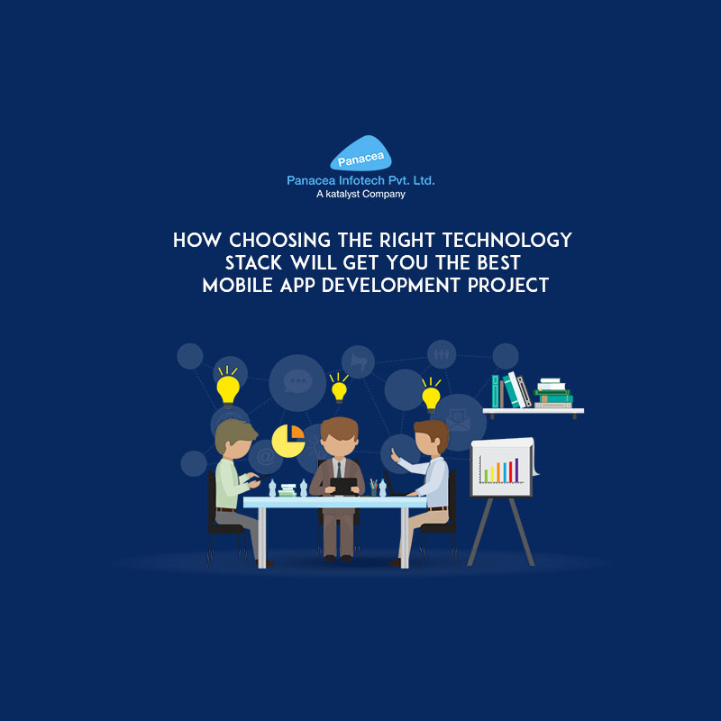 How Choosing the Right Technology Stack Will Get You the Best Mobile App Development Project