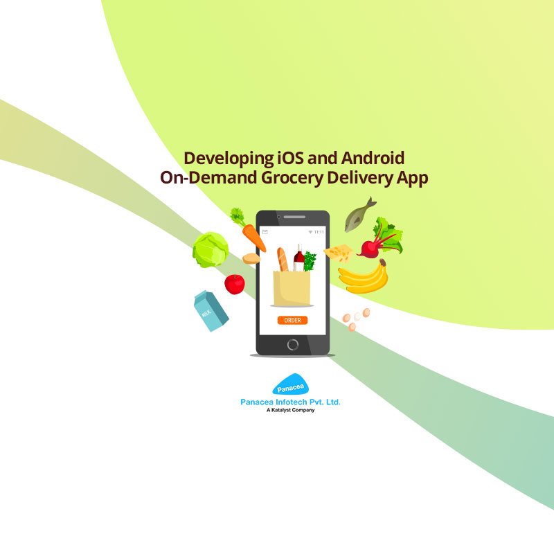 Developing iOS and Android On-Demand Grocery Delivery App