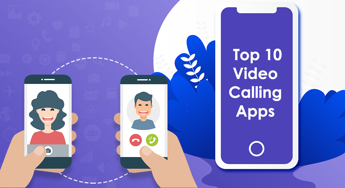 Top 10 Video Calling Apps