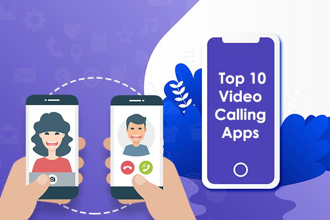 Top 10 Video Calling App