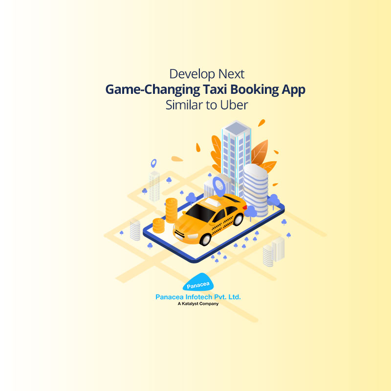 Develop-Next-Game-Changing-Taxi-Booking-App-Similar-to-Uber