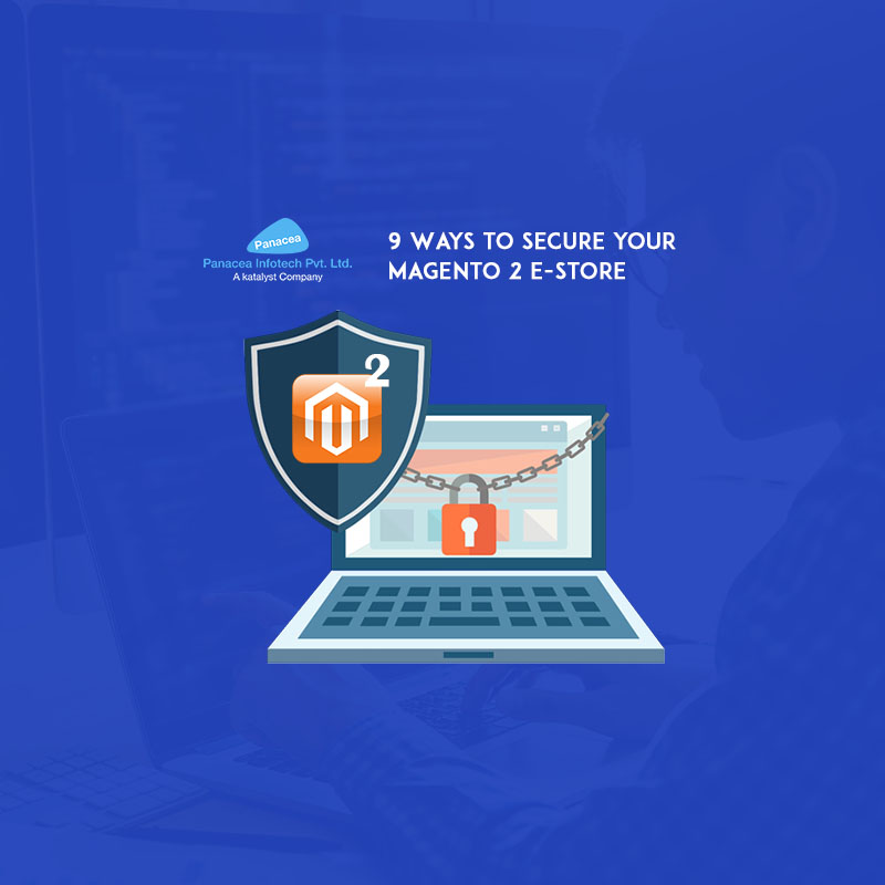 9 Ways to Secure your Magento 2 E-Store