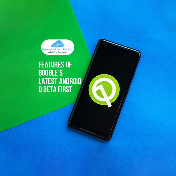 Features of Google's Latest Android Q Beta First