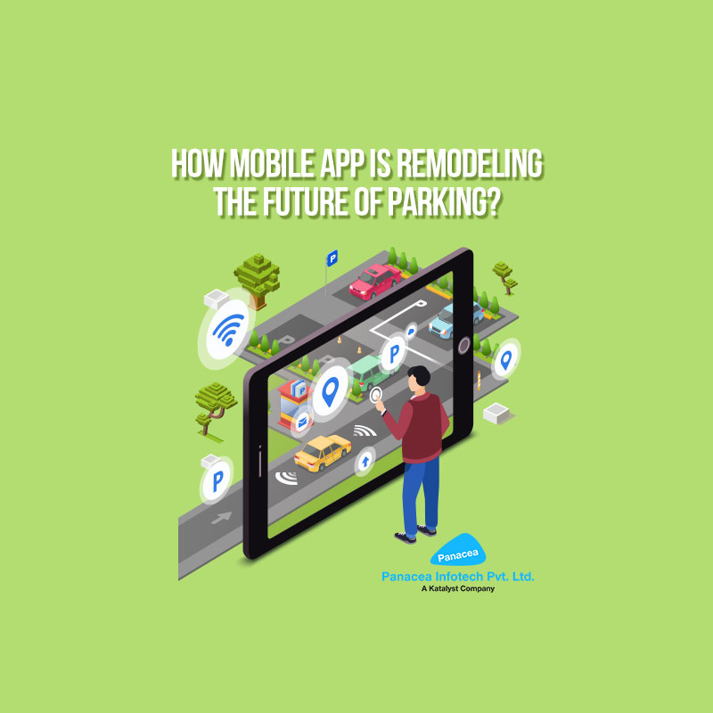 How mobile app is Remodeling the future of Parking?