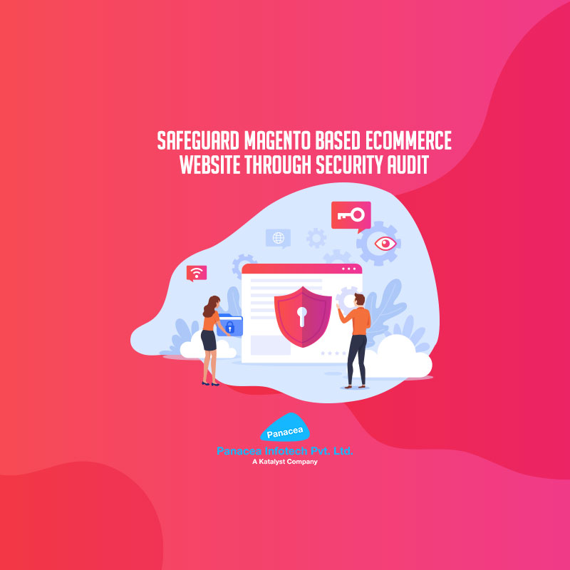 Safeguard Magento based eCommerce website through Security Audit