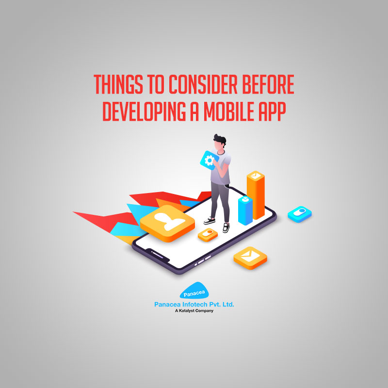 Things to consider before developing a Mobile App