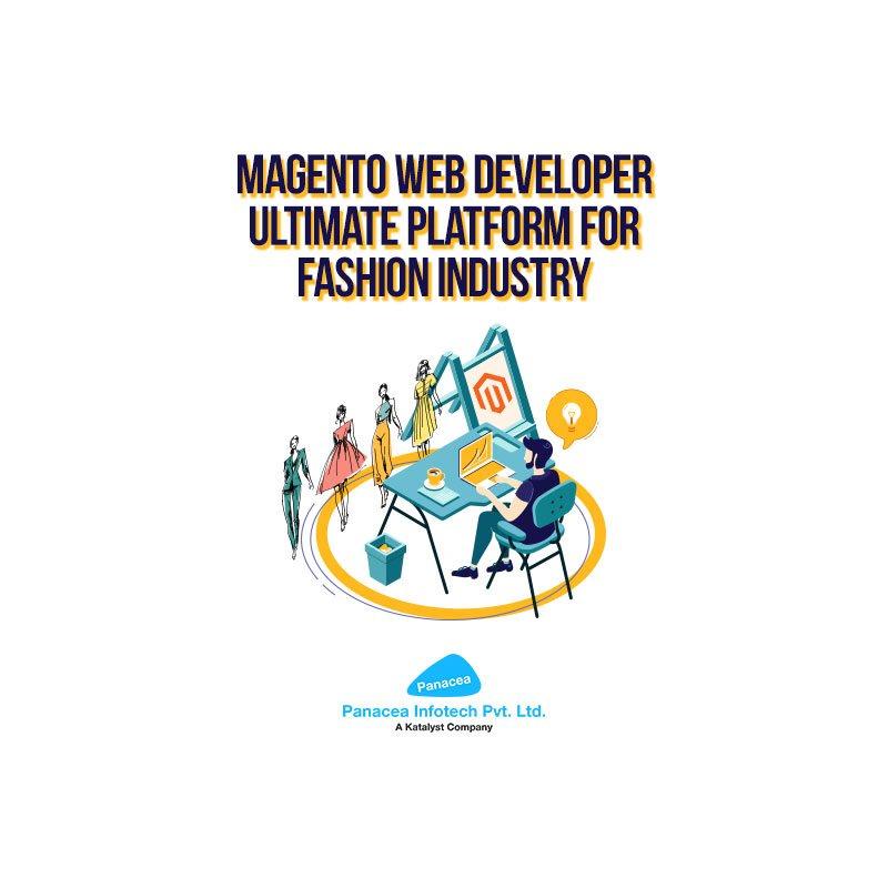Magento Web Developer – Ultimate Platform for Fashion Industry
