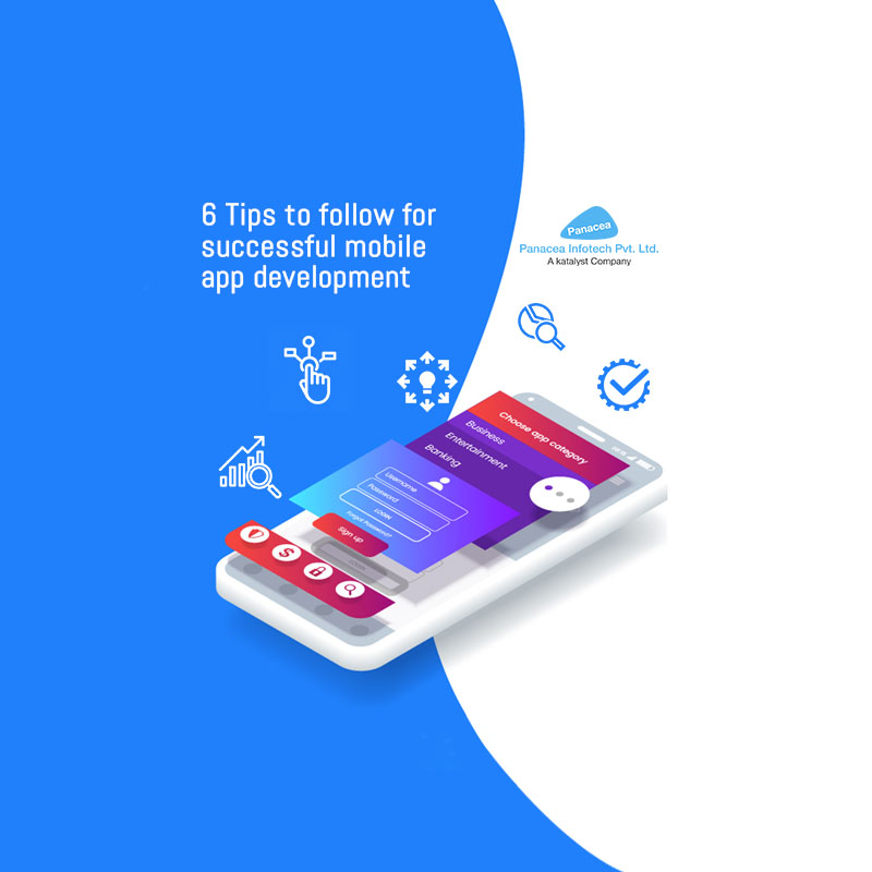 6 Tips to follow for successful mobile app development