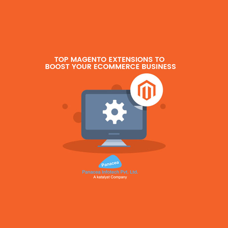 TOP MAGENTO EXTENSIONS TO BOOST YOUR ECOMMERCE BUSINESS