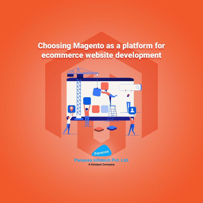 Choosing Magento as a platform for ecommerce website development