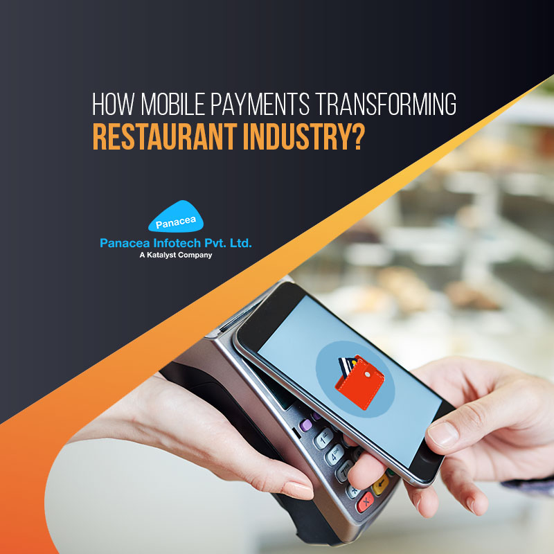 How Mobile Payments Transforming Restaurant Industry?