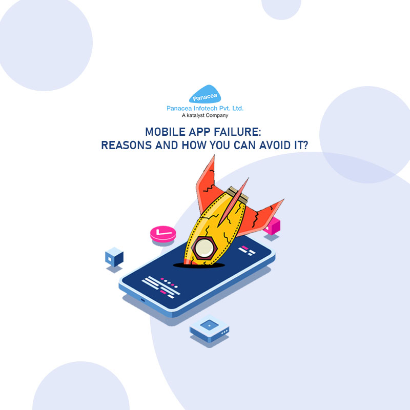 Mobile App Failure: Reasons and how you can avoid it?