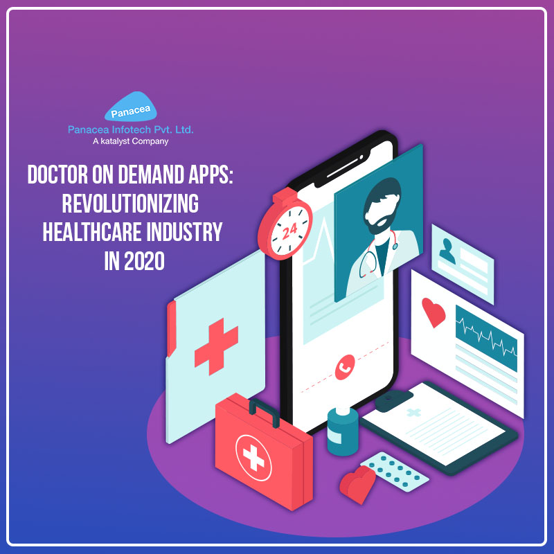 Doctor on Demand Apps Revolutionizing Healthcare Industry in 2020