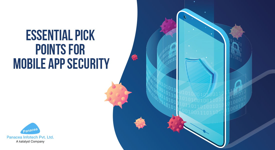 Essential pick points for Mobile App Security
