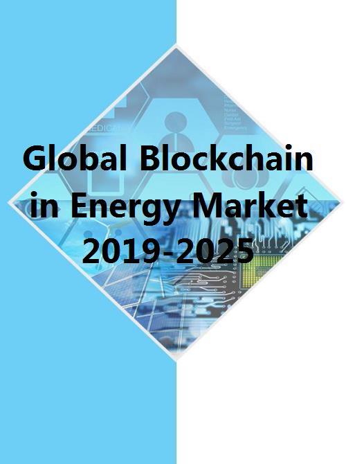 Global Blockchain in Energy Market to Grow 54.09% between 2019 – 2024