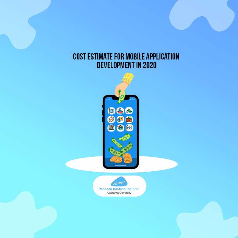 Cost Estimate for Mobile Application Development in 2020