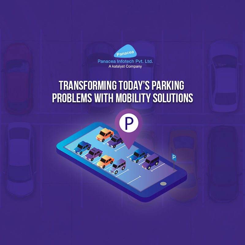 Transforming today's parking problems with Mobility solutions
