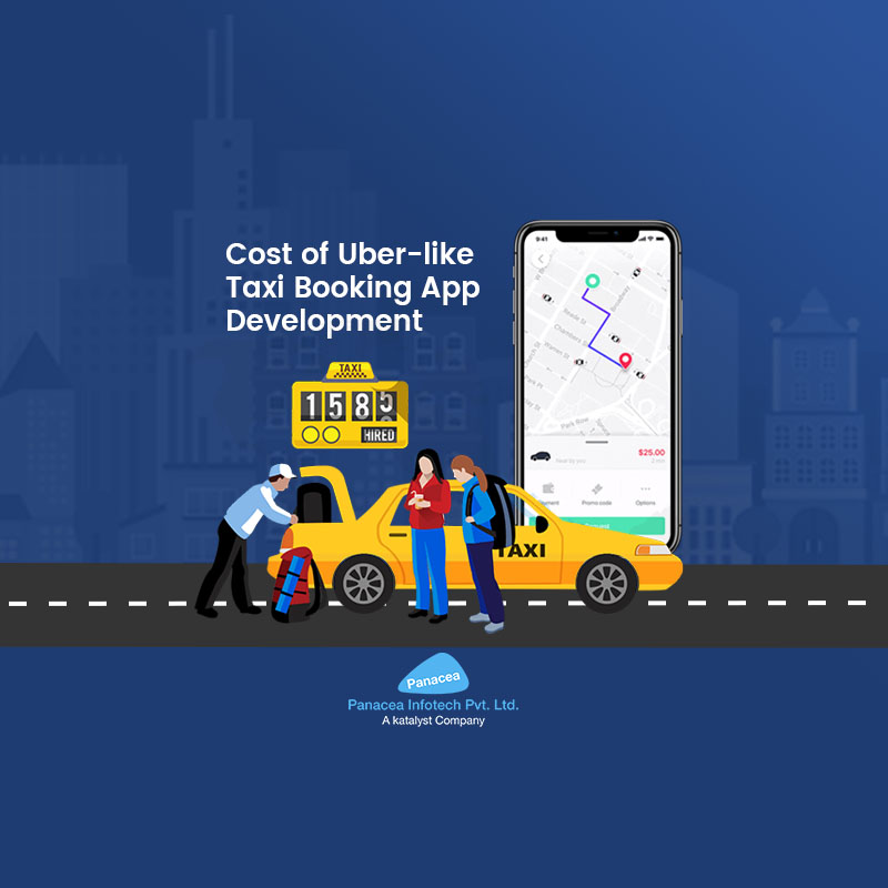 Cost of Uber-like Taxi Booking App Development