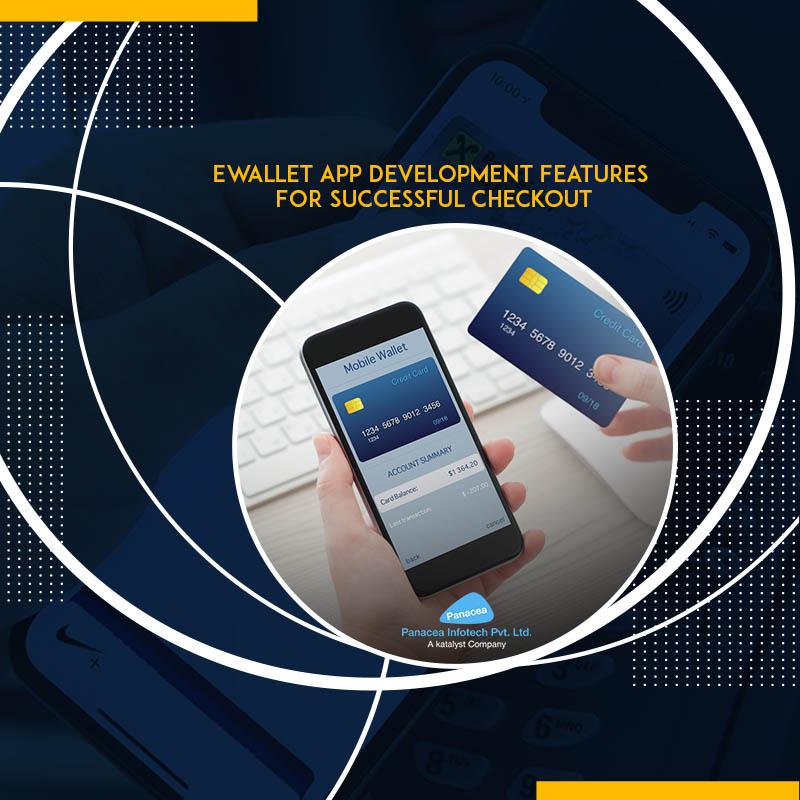 Ewallet App Development Features For Successful Checkout