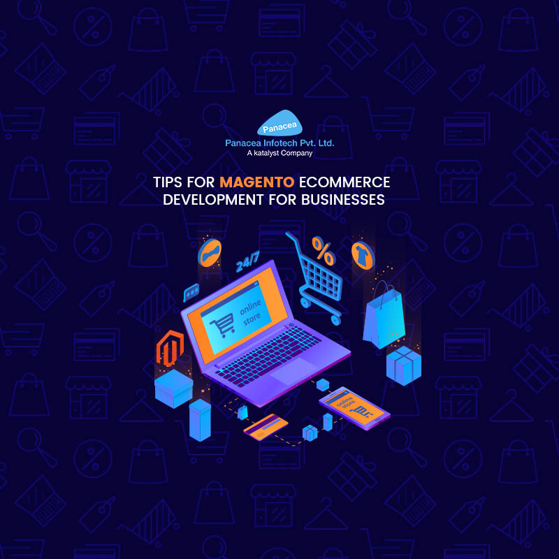 Tips for Magento Ecommerce Development for Businesses